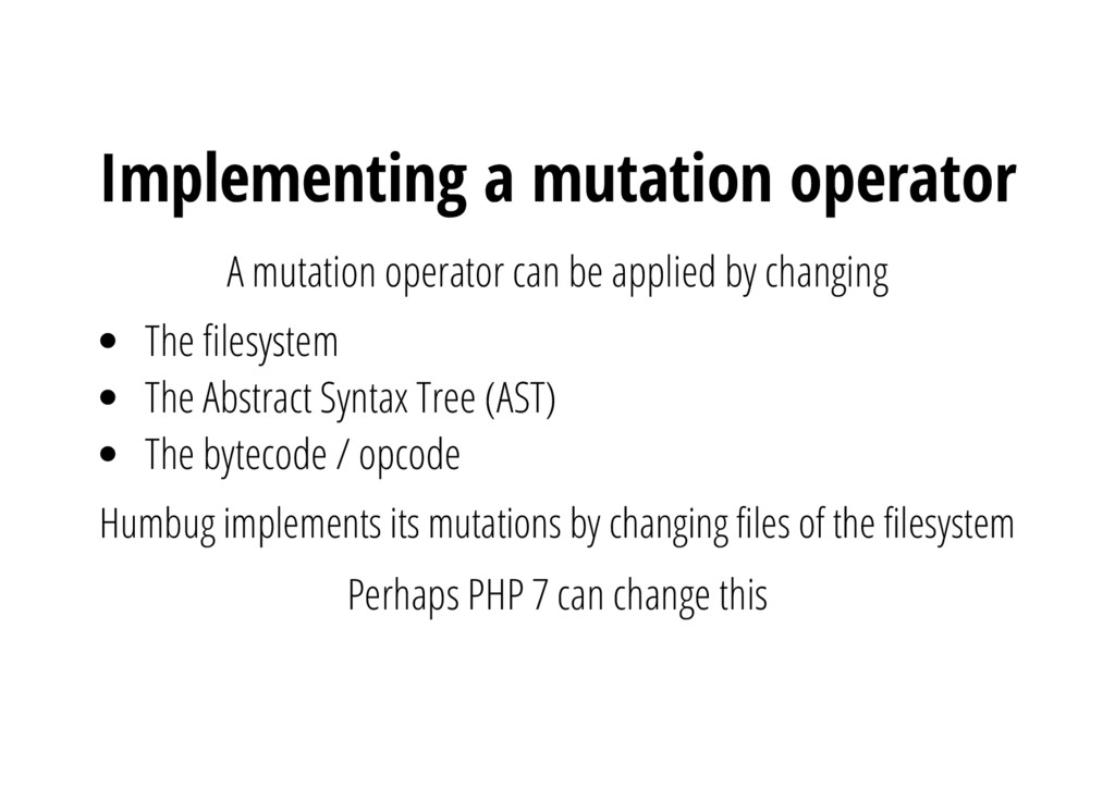 A mutation operator can be applied by changing ...
