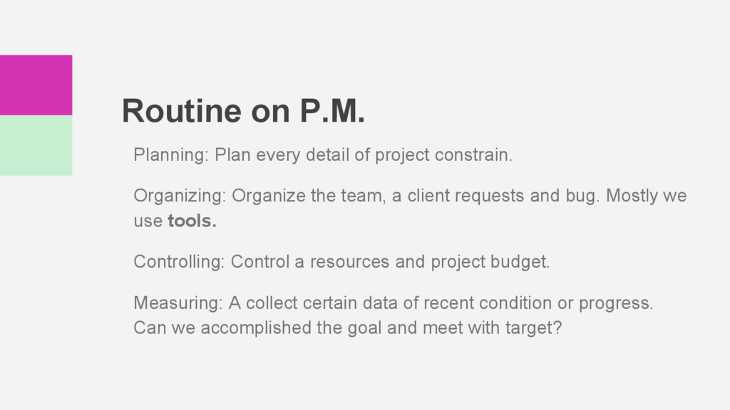 Routine on P.M. Planning: Plan every detail of ...