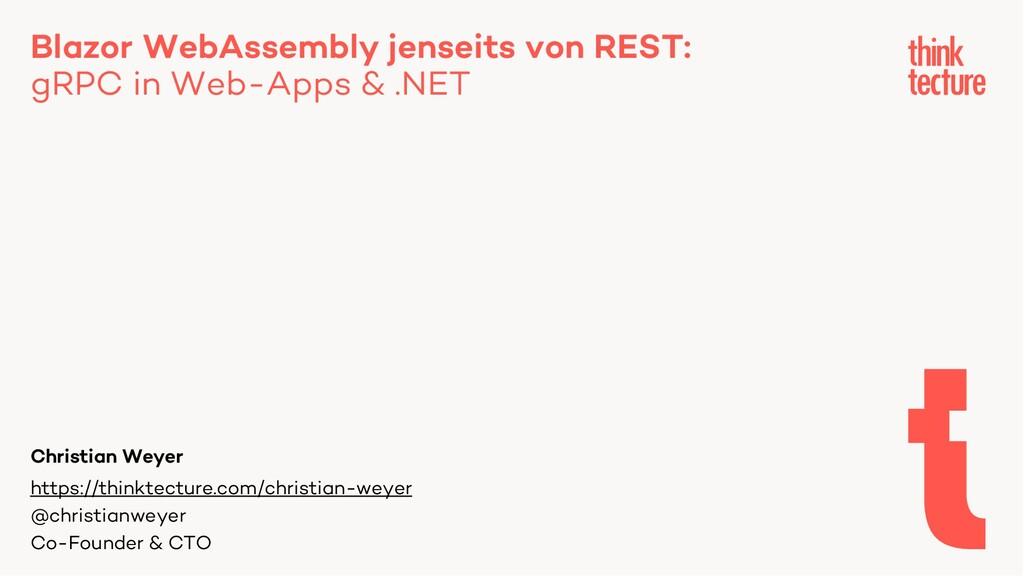 Blazor WebAssembly jenseits von REST: gRPC in W...