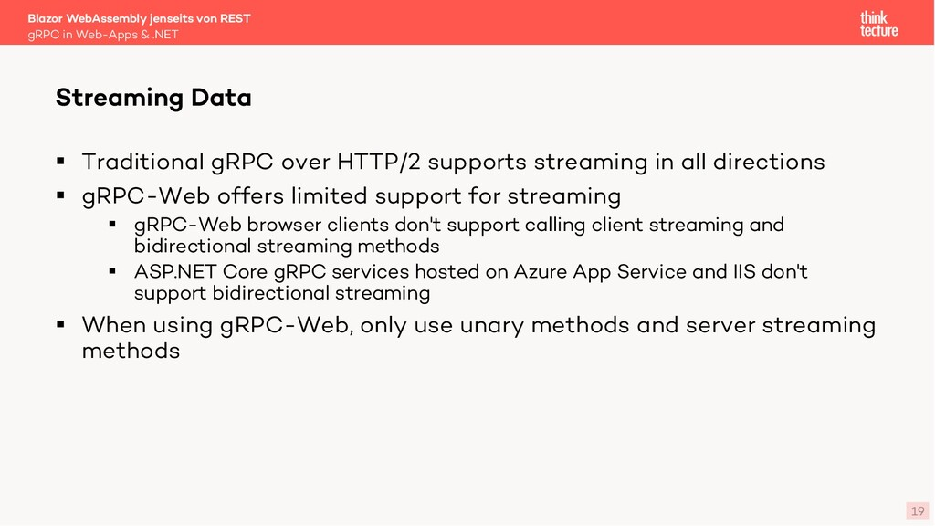 19 § Traditional gRPC over HTTP/2 supports stre...