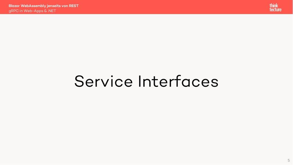 5 Service Interfaces Blazor WebAssembly jenseit...