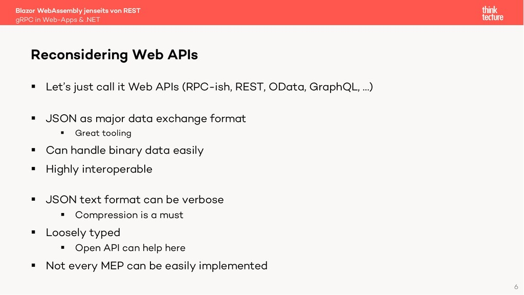 6 § Let's just call it Web APIs (RPC-ish, REST,...