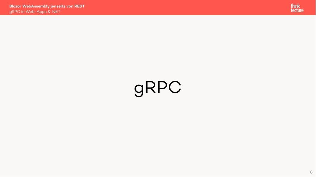 8 gRPC Blazor WebAssembly jenseits von REST gRP...