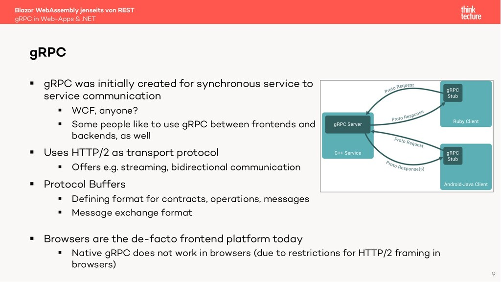 9 § gRPC was initially created for synchronous ...