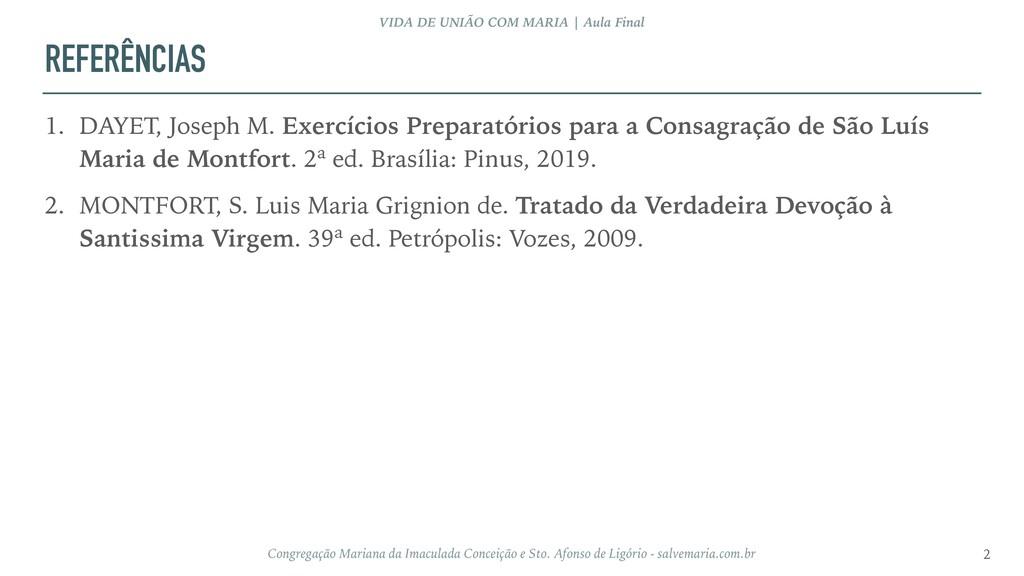 REFERÊNCIAS 1. DAYET, Joseph M. Exercícios Prep...