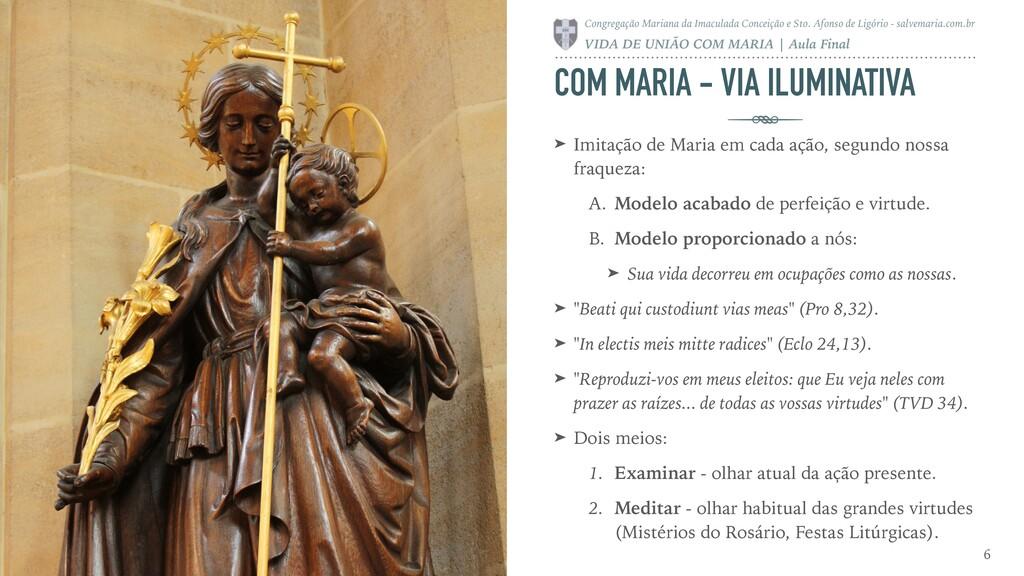 COM MARIA - VIA ILUMINATIVA ➤ Imitação de Maria...