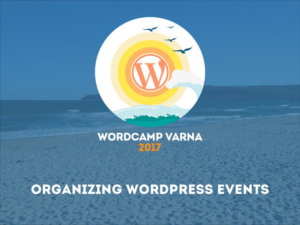 Organizing WordPress Events
