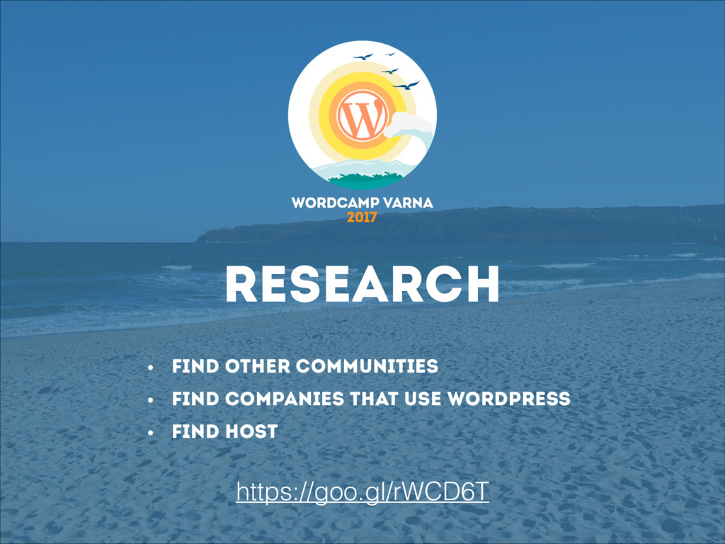 Research • Find other communities • Find compan...
