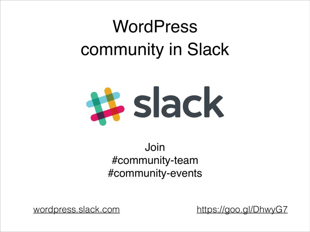 WordPress community in Slack wordpress.slack.co...