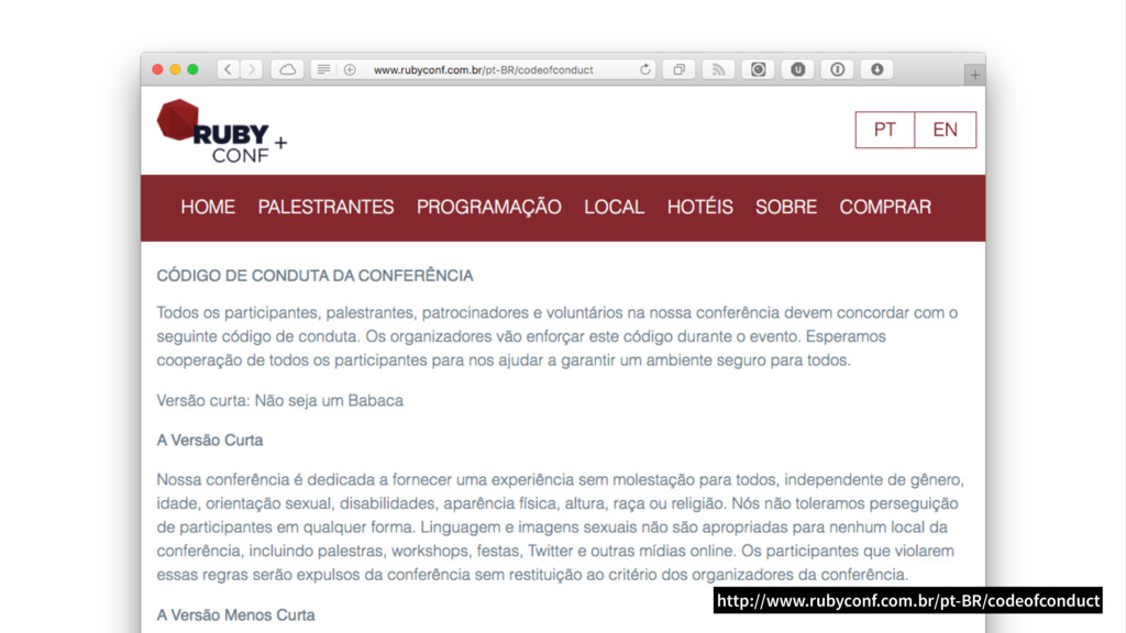 http://www.rubyconf.com.br/pt-BR/codeofconduct