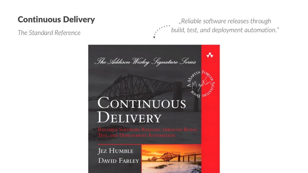 "Continuous Delivery The Standard Reference ""Rel..."
