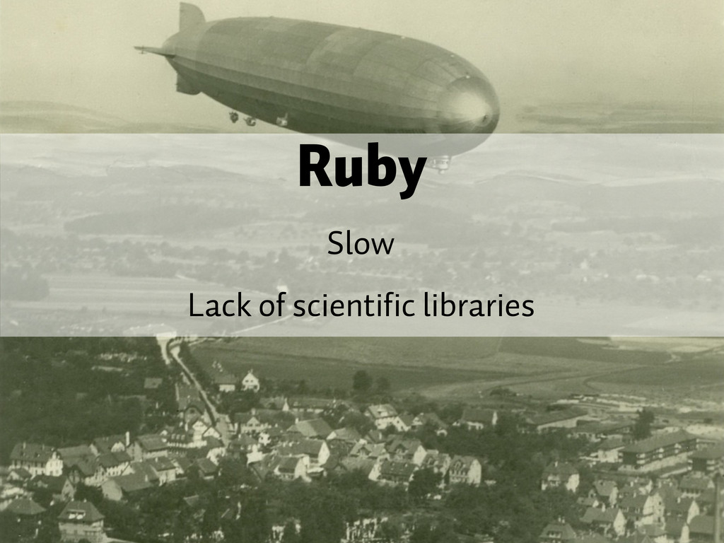 Ruby Slow Lack of scientific libraries