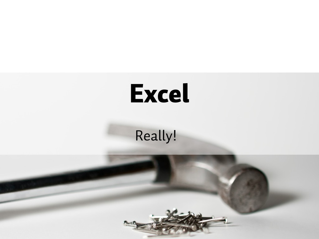 Excel Really!