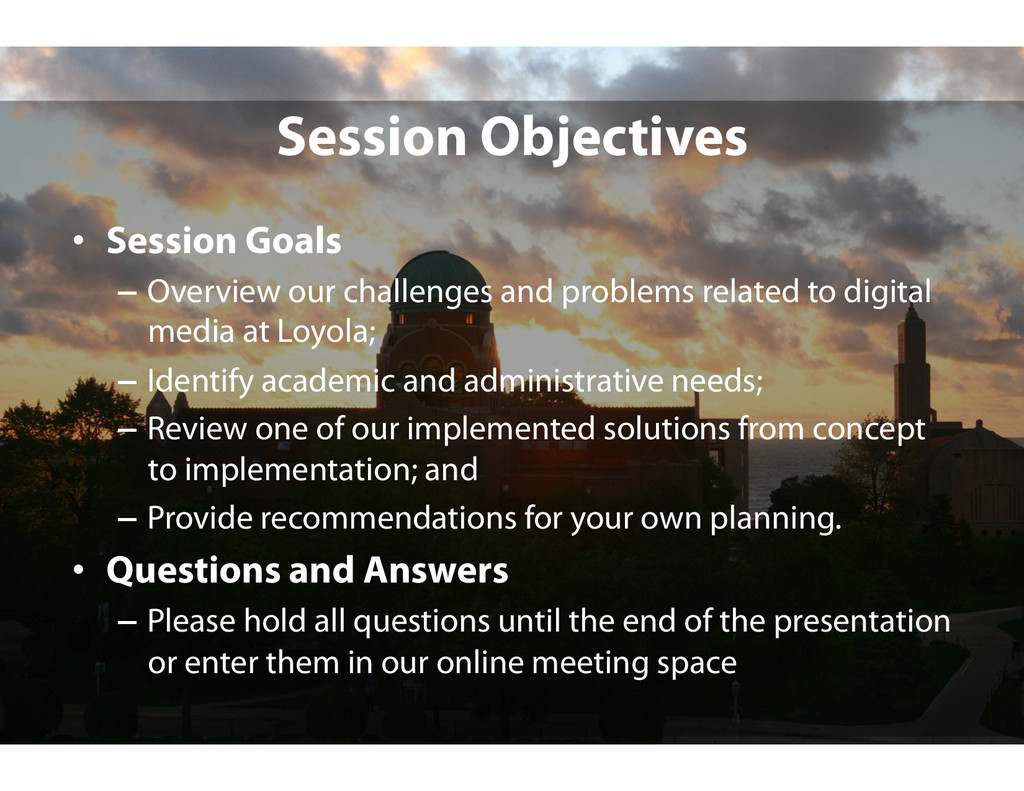 Session Objectives •  Session Goals –  Overview...
