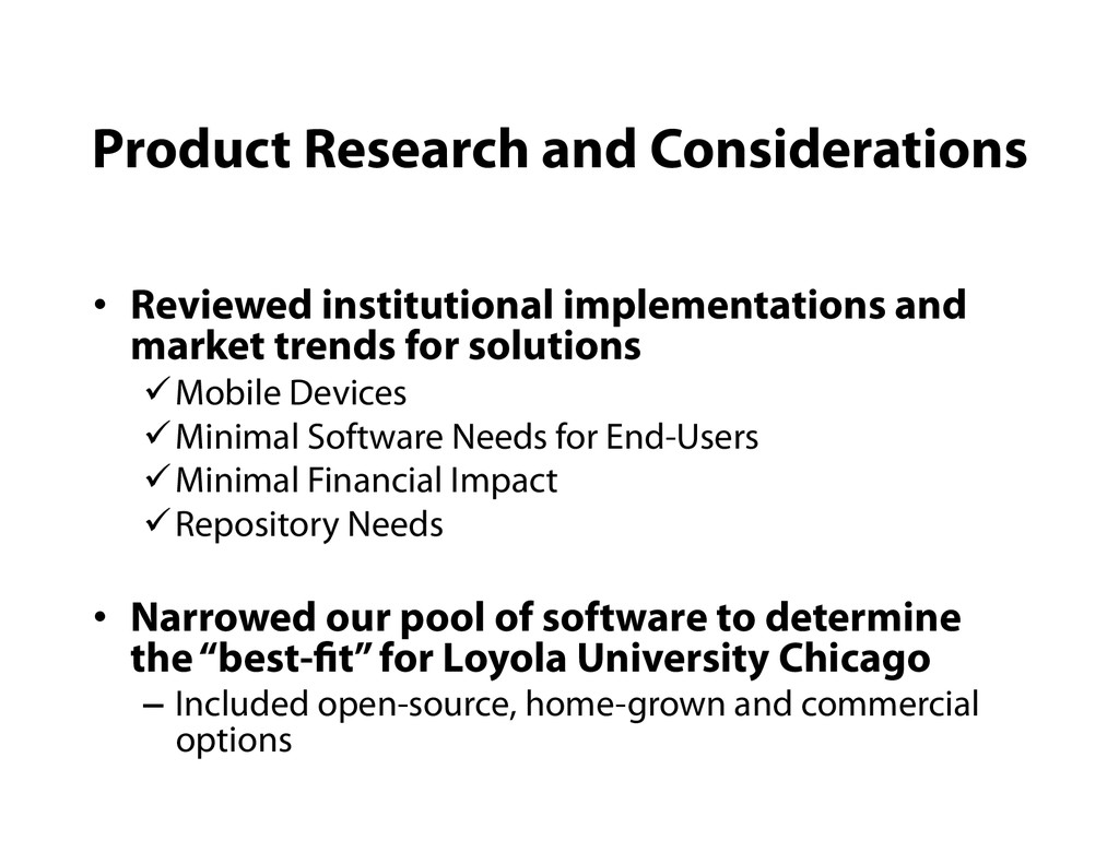 Product Research and Considerations •  Reviewed...