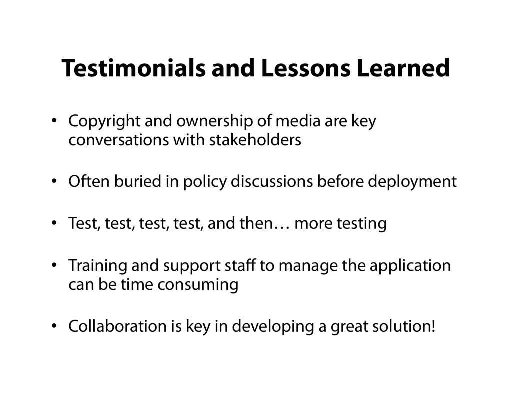 Testimonials and Lessons Learned •  Copyright a...