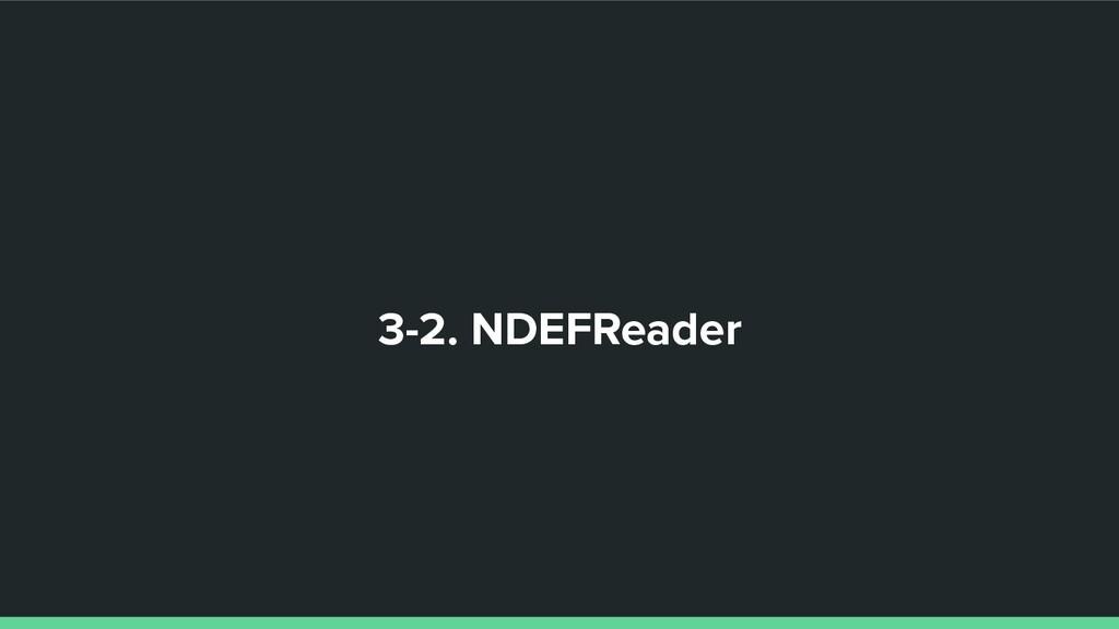 3-2. NDEFReader