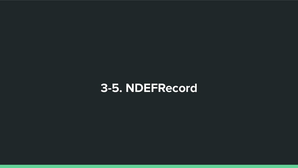 3-5. NDEFRecord