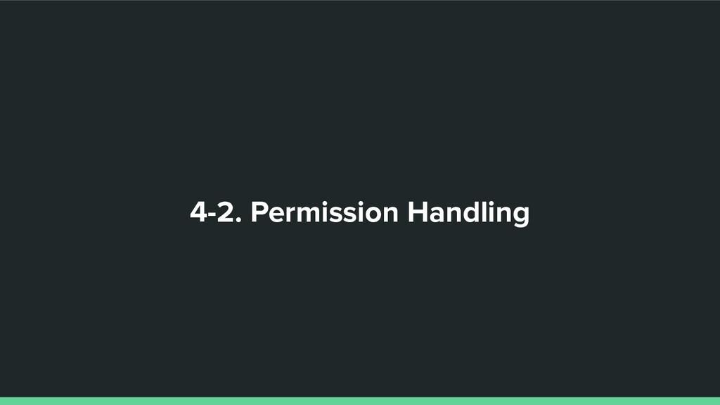 4-2. Permission Handling