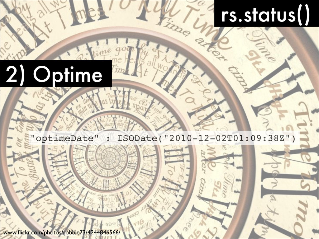 2) Optime rs.status() www.flickr.com/photos/robb...