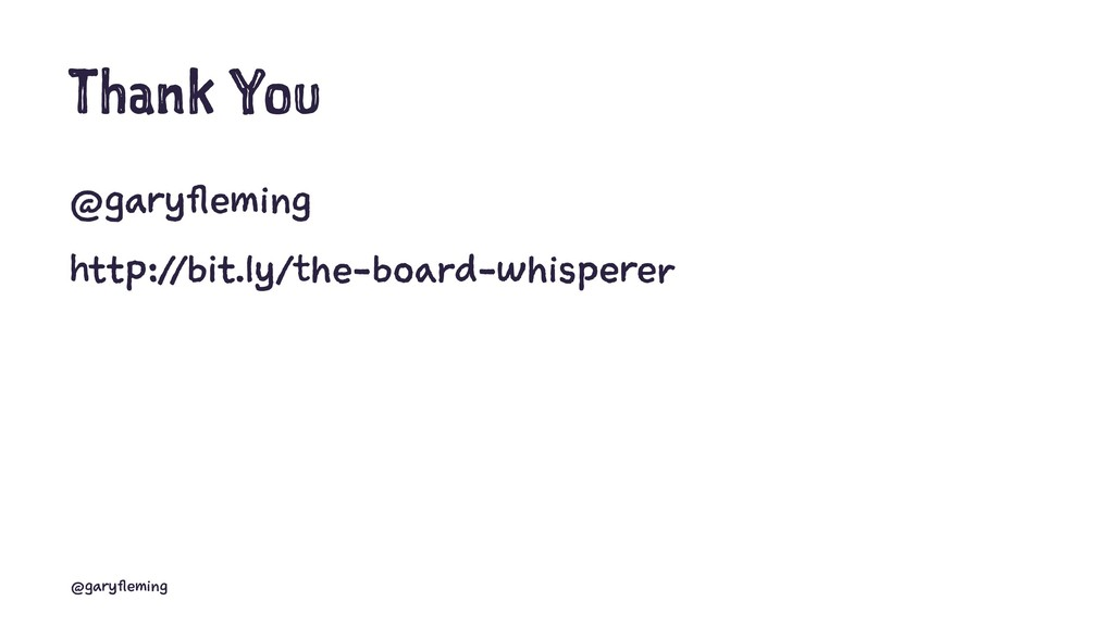 Thank You @garyfleming http://bit.ly/the-board-...