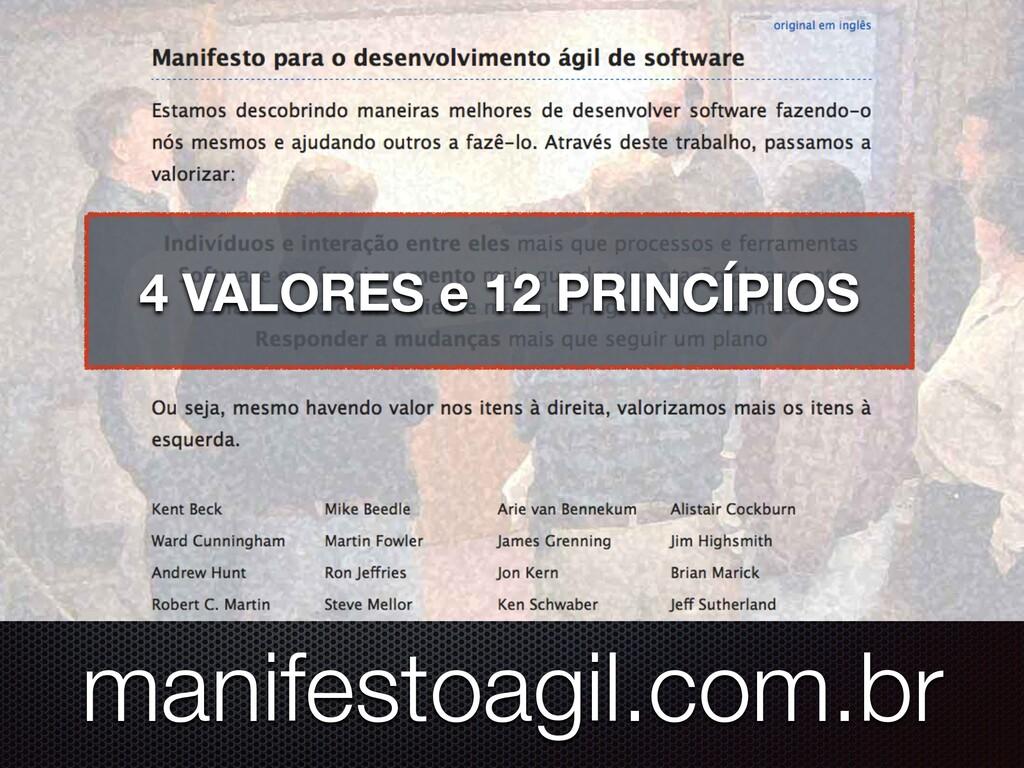 manifestoagil.com.br 4 VALORES e 12 PRINCÍPIOS