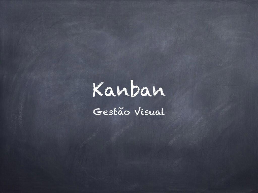 Kanban Gestão Visual