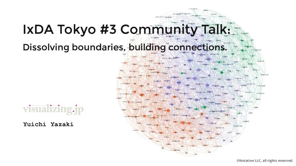 IxDA Tokyo #3 Community Talk: IxDA Tokyo #3 Com...