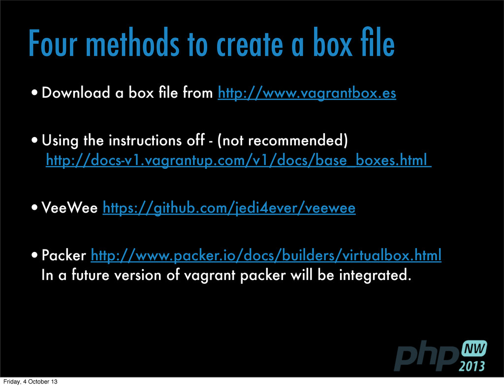 Four methods to create a box file •Download a bo...