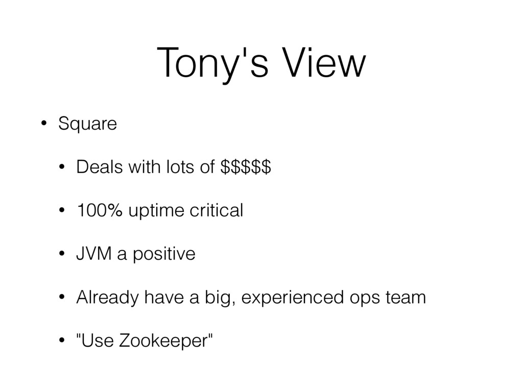 Tony's View • Square • Deals with lots of $$$$$...