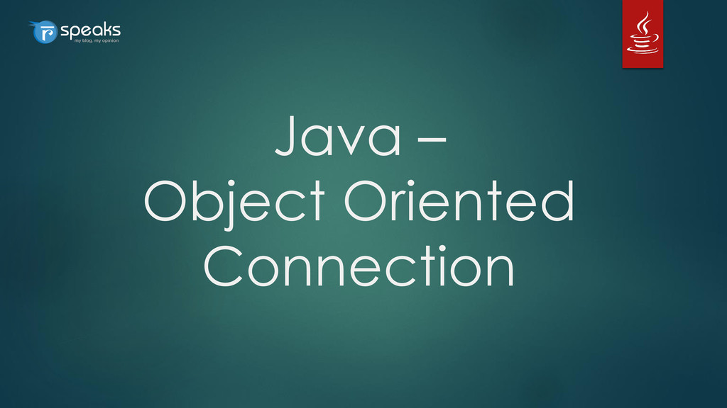 Java – Object Oriented Connection