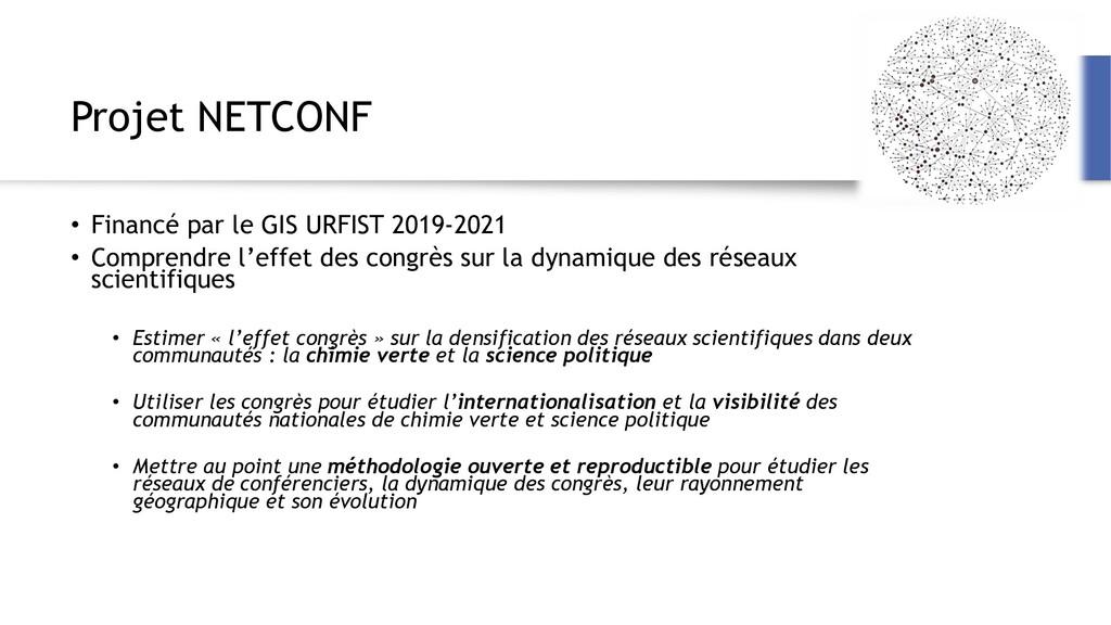 Projet NETCONF • Financé par le GIS URFIST 2019...