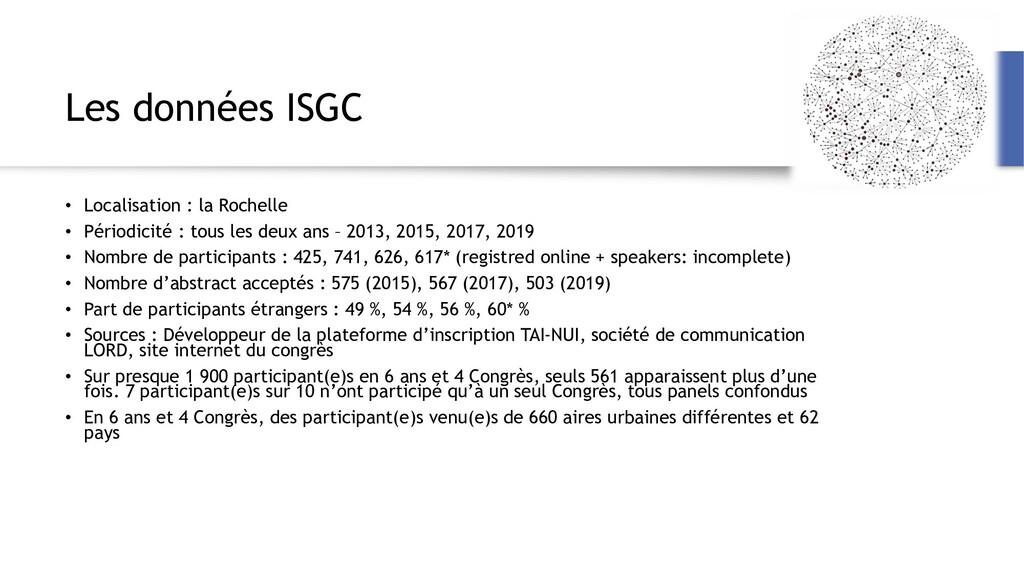 Les données ISGC • Localisation : la Rochelle •...