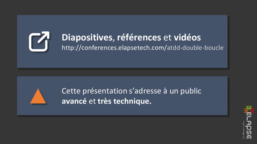 Diapositives, références et vidéos http://confe...