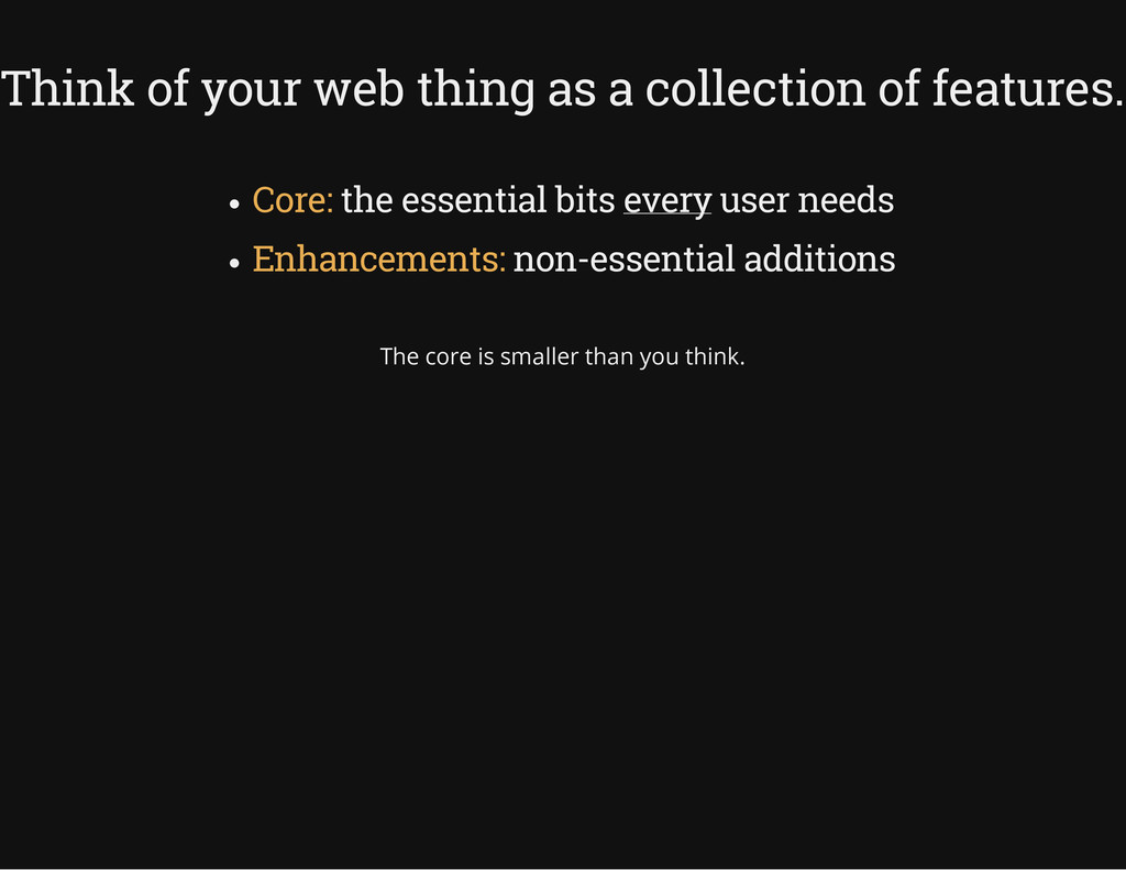 Think of your web thing as a collection of feat...