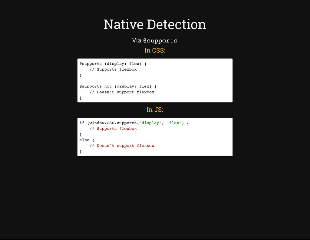 Native Detection Via @ s u p p o r t s In CSS: ...