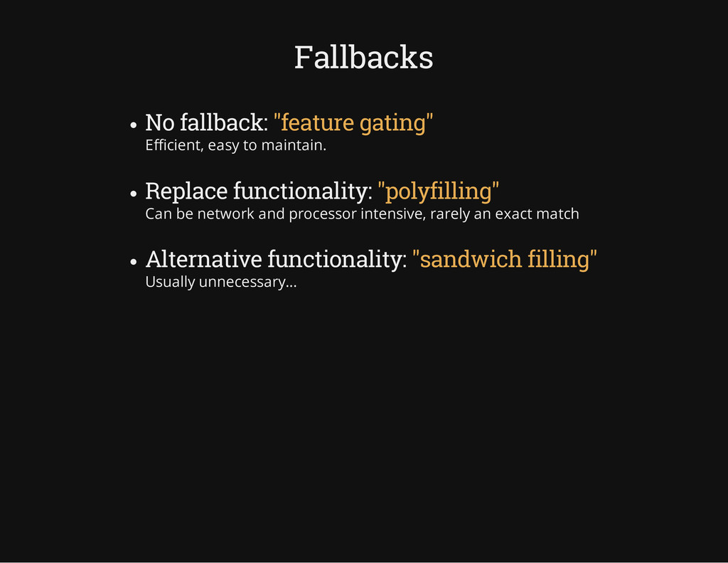"Fallbacks No fallback: ""feature gating"" Efficie..."