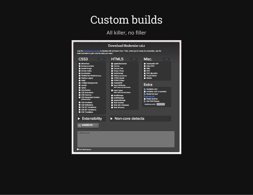 Custom builds All killer, no filler