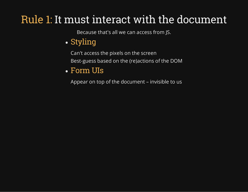 Rule 1: It must interact with the document Beca...