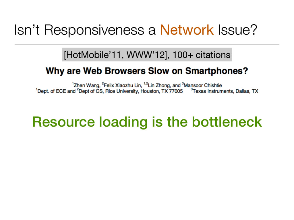 Isn't Responsiveness a Network Issue? 11 [HotMo...