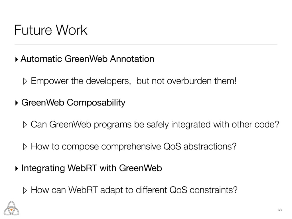 68 Future Work ▸ Automatic GreenWeb Annotation ...