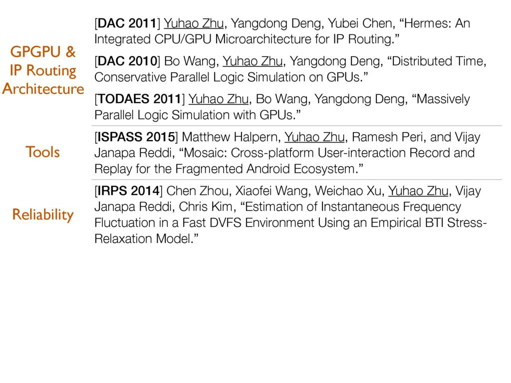 [DAC 2011] Yuhao Zhu, Yangdong Deng, Yubei Chen...