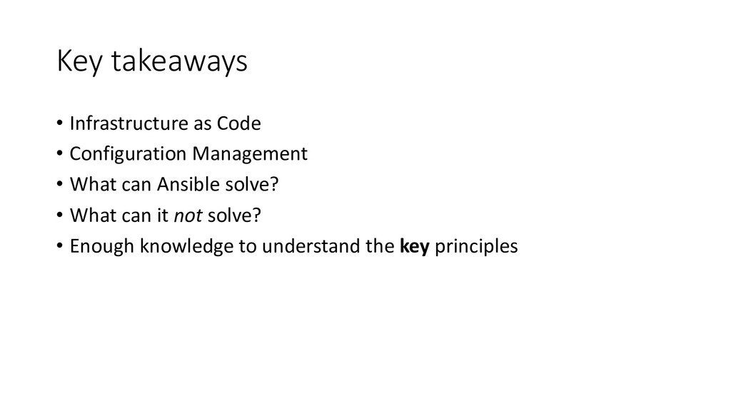 Key takeaways • Infrastructure as Code • Config...