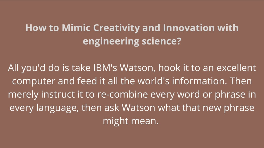 How to Mimic Creativity and Innovation with eng...