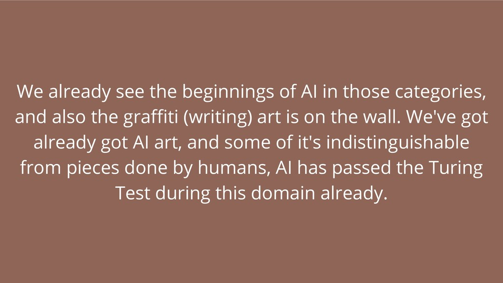 We already see the beginnings of AI in those ca...