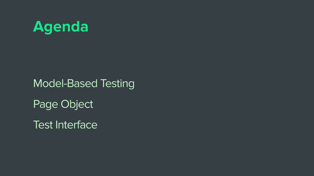Agenda Model-Based Testing Page Object Test Int...