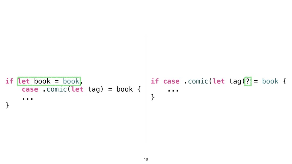if let book = book, case .comic(let tag) = book...