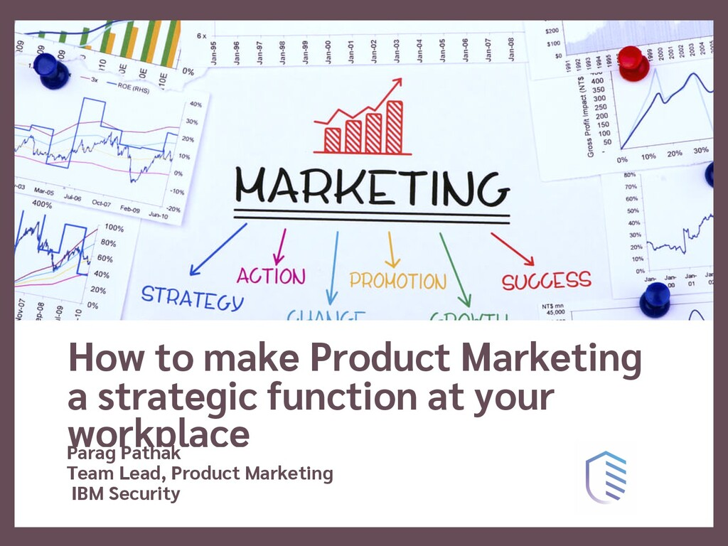 How to make Product Marketing a strategic funct...