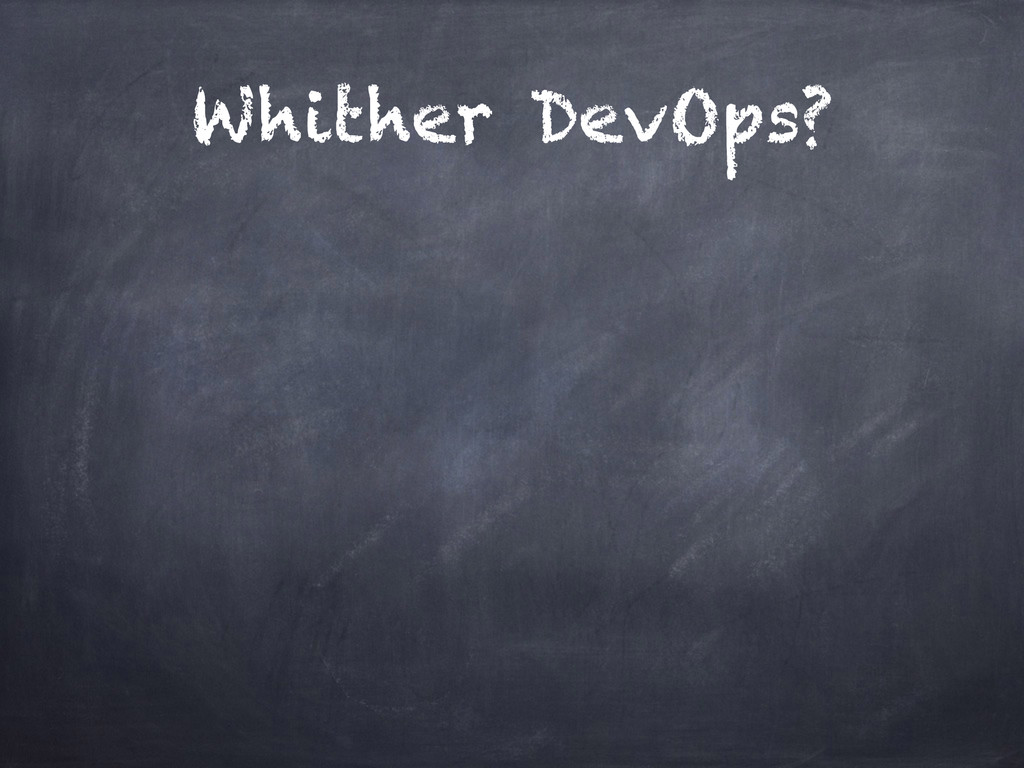 Whither DevOps?