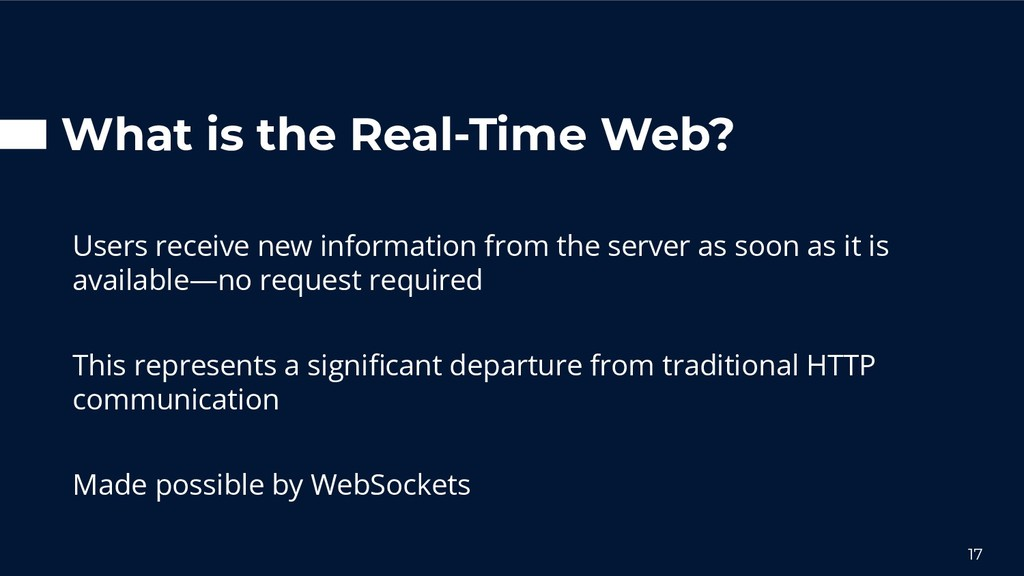 What is the Real-Time Web? Users receive new in...